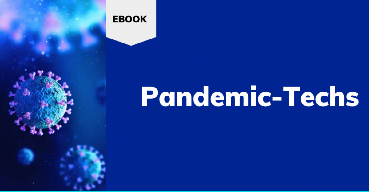 As 9 Pandemic Techs que ajudam a controlar o Covid-19
